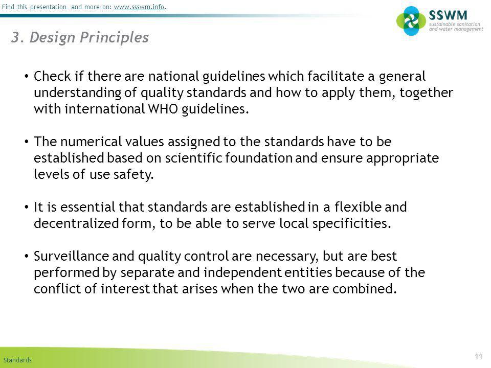 Standards Find this presentation and more on: www.ssswm.info.www.ssswm.info Check if there are national guidelines which facilitate a general understa