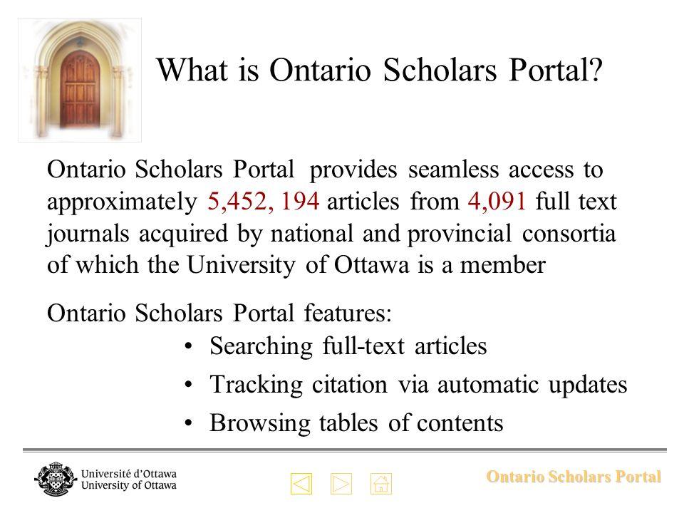 Ontario Scholars Portal Access to Ontario Scholars Portal.
