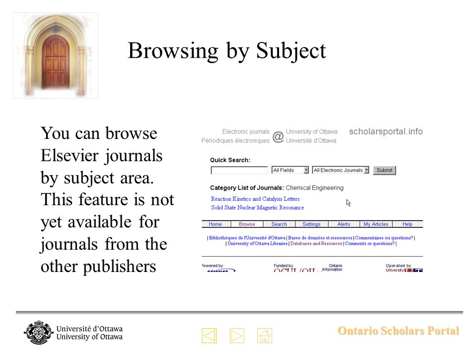 Ontario Scholars Portal Browsing by Subject You can browse Elsevier journals by subject area.