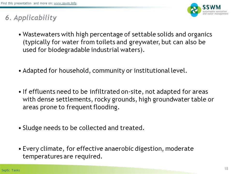 Septic Tanks Find this presentation and more on: www.sswm.info.www.sswm.info 18 Wastewaters with high percentage of settable solids and organics (typi