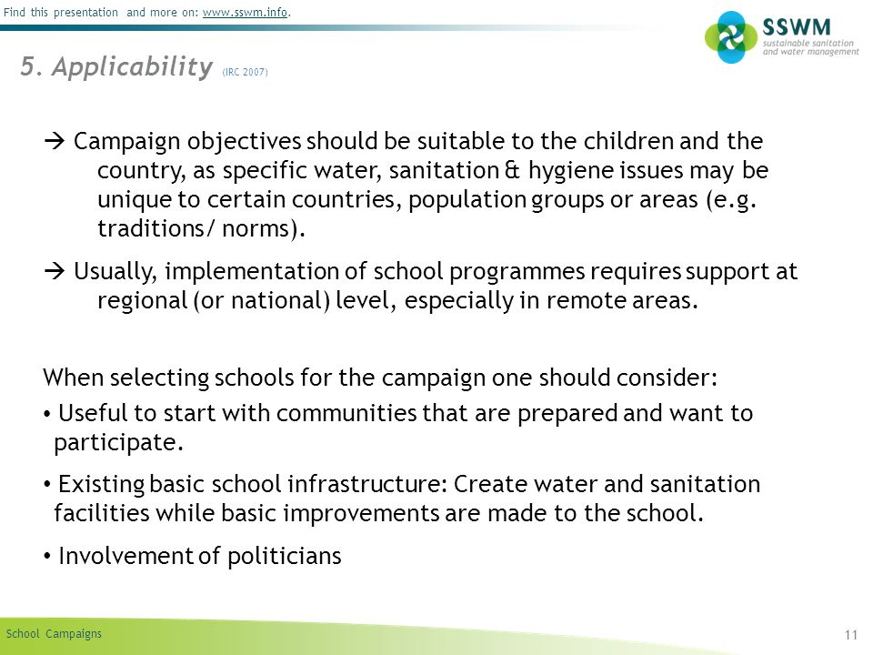 School Campaigns Find this presentation and more on: www.sswm.info.www.sswm.info 11 Campaign objectives should be suitable to the children and the cou