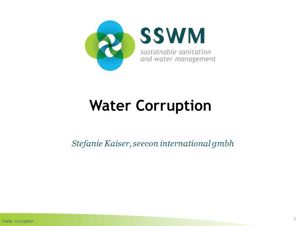 Water Corruption 1 Stefanie Kaiser, seecon international gmbh