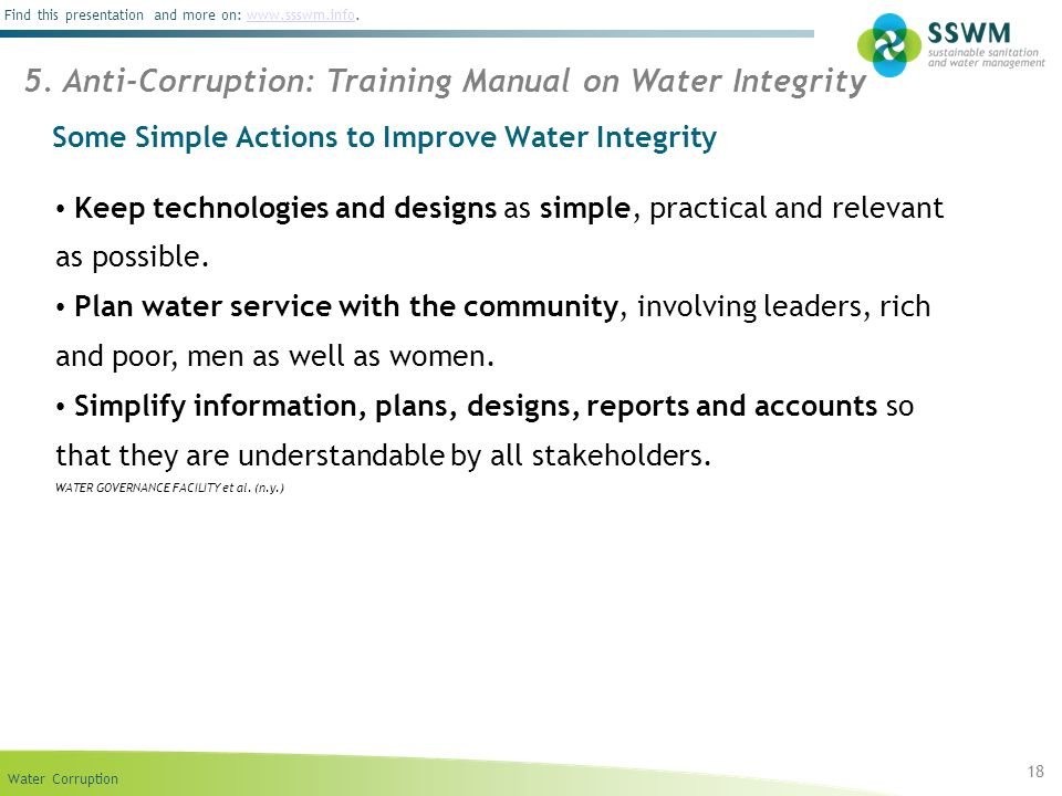 Water Corruption Find this presentation and more on: www.ssswm.info.www.ssswm.info 18 5. Anti-Corruption: Training Manual on Water Integrity Some Simp