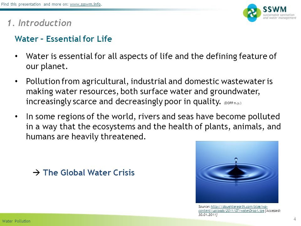 Water Pollution Find this presentation and more on: www.ssswm.info.www.ssswm.info Water – Essential for Life Water is essential for all aspects of lif