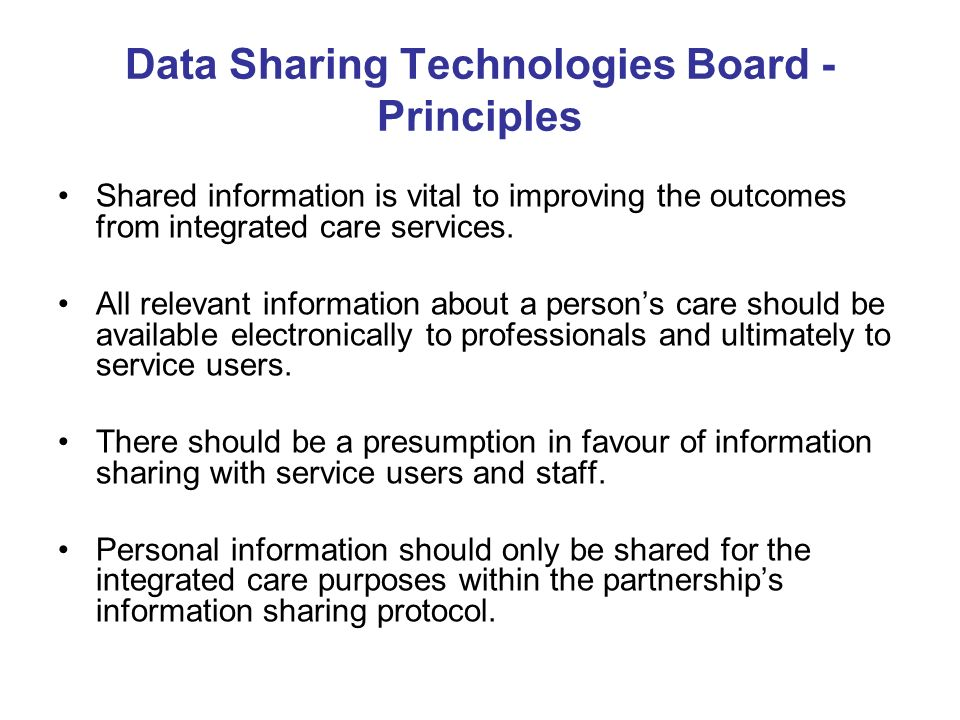 Shared information is vital to improving the outcomes from integrated care services.