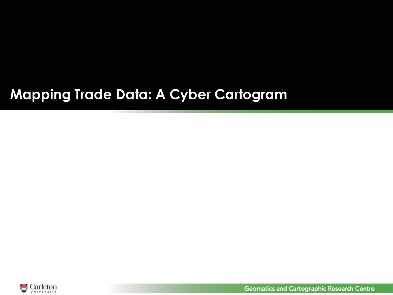 Mapping Trade Data: A Cyber Cartogram