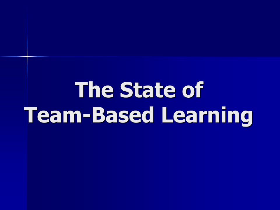 The State of Team-Based Learning