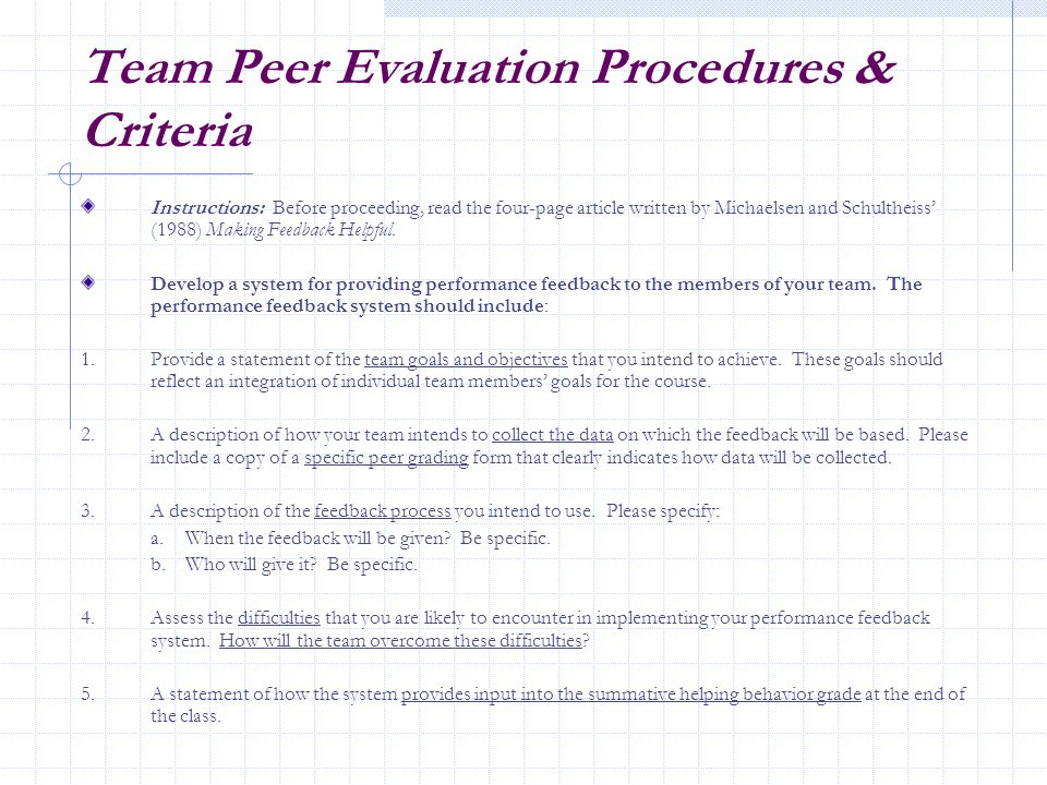 Team Peer Evaluation Procedures & Criteria Instructions: Before proceeding, read the four-page article written by Michaelsen and Schultheiss (1988) Ma