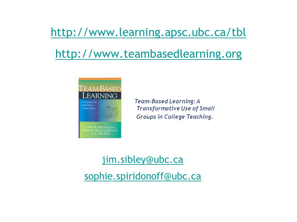 Team-Based Learning: A Transformative Use of Small Groups in College Teaching.