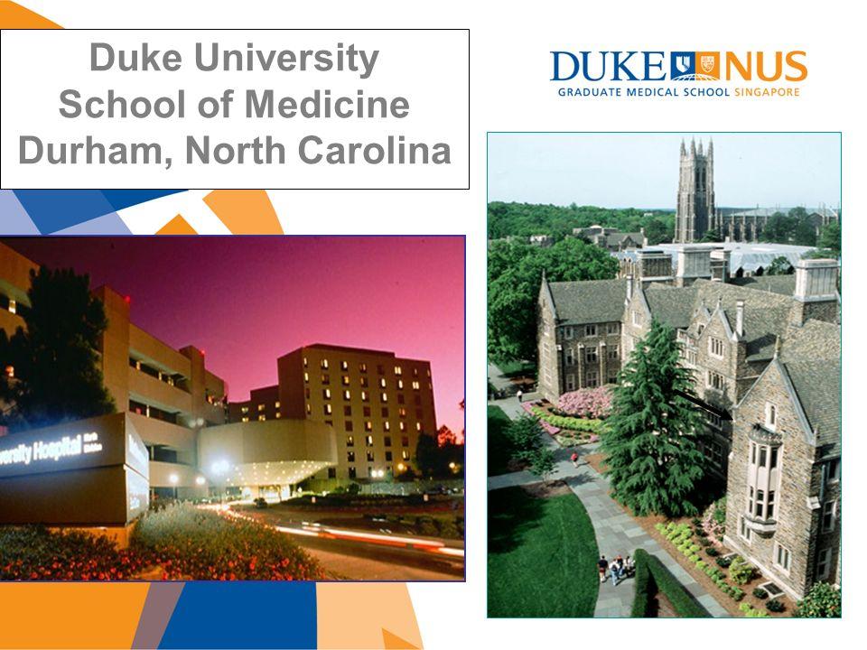 Duke University School of Medicine Durham, North Carolina