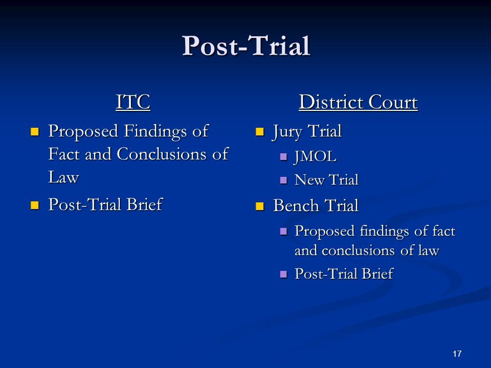 17 Post-Trial ITC Proposed Findings of Fact and Conclusions of Law Proposed Findings of Fact and Conclusions of Law Post-Trial Brief Post-Trial Brief District Court Jury Trial JMOL New Trial Bench Trial Proposed findings of fact and conclusions of law Post-Trial Brief