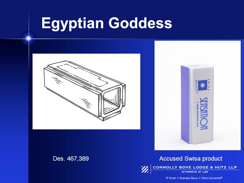 Egyptian Goddess Des. 467,389Accused Swisa product