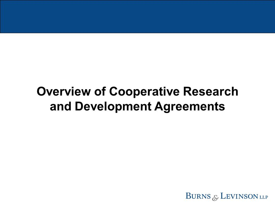 Overview of Cooperative Research and Development Agreements