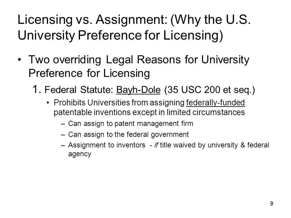 9 Licensing vs. Assignment: (Why the U.S.