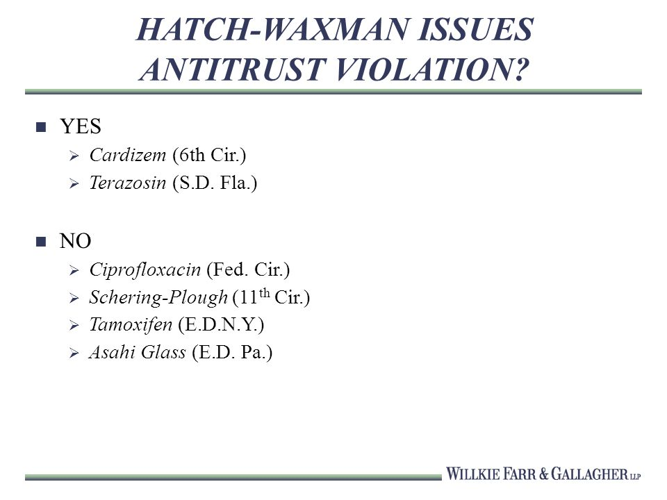 HATCH-WAXMAN ISSUES ANTITRUST VIOLATION. YES Cardizem (6th Cir.) Terazosin (S.D.