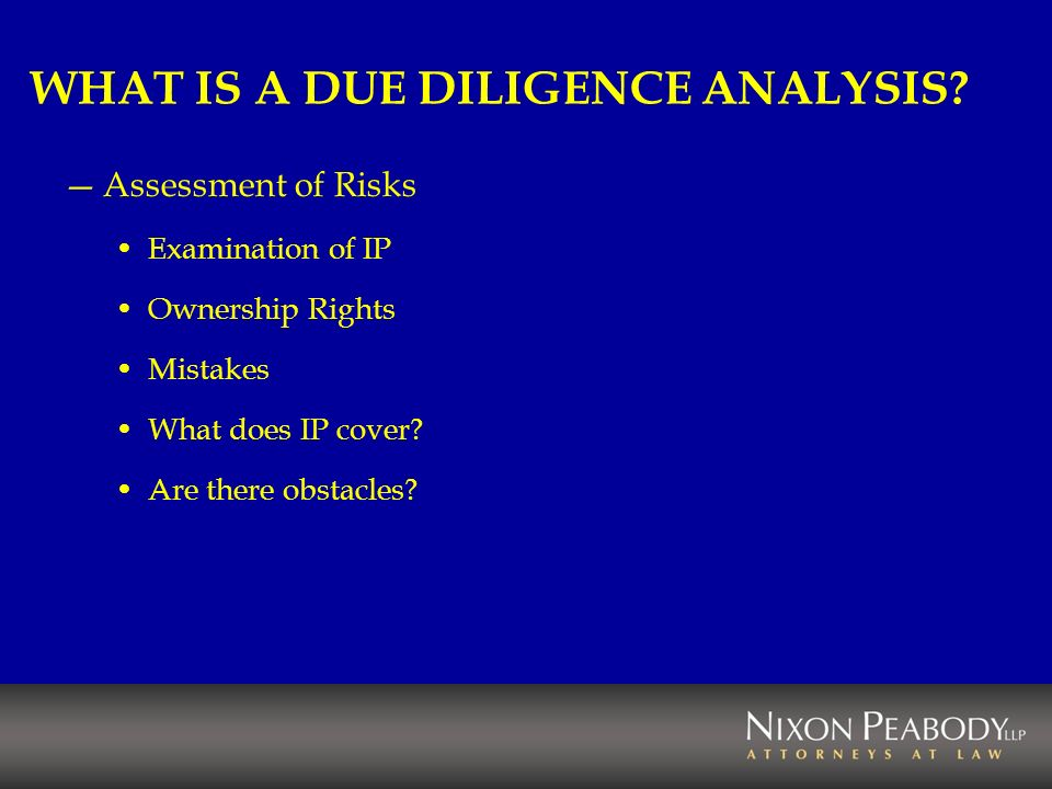 WHAT IS A DUE DILIGENCE ANALYSIS.
