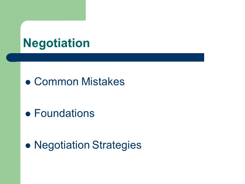 Negotiation Common Mistakes Foundations Negotiation Strategies