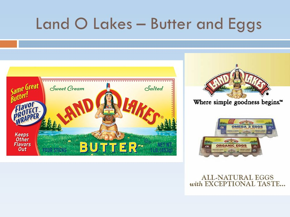 Land O Lakes – Butter and Eggs