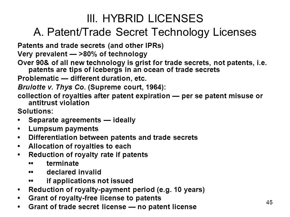 45 III.HYBRID LICENSES A.