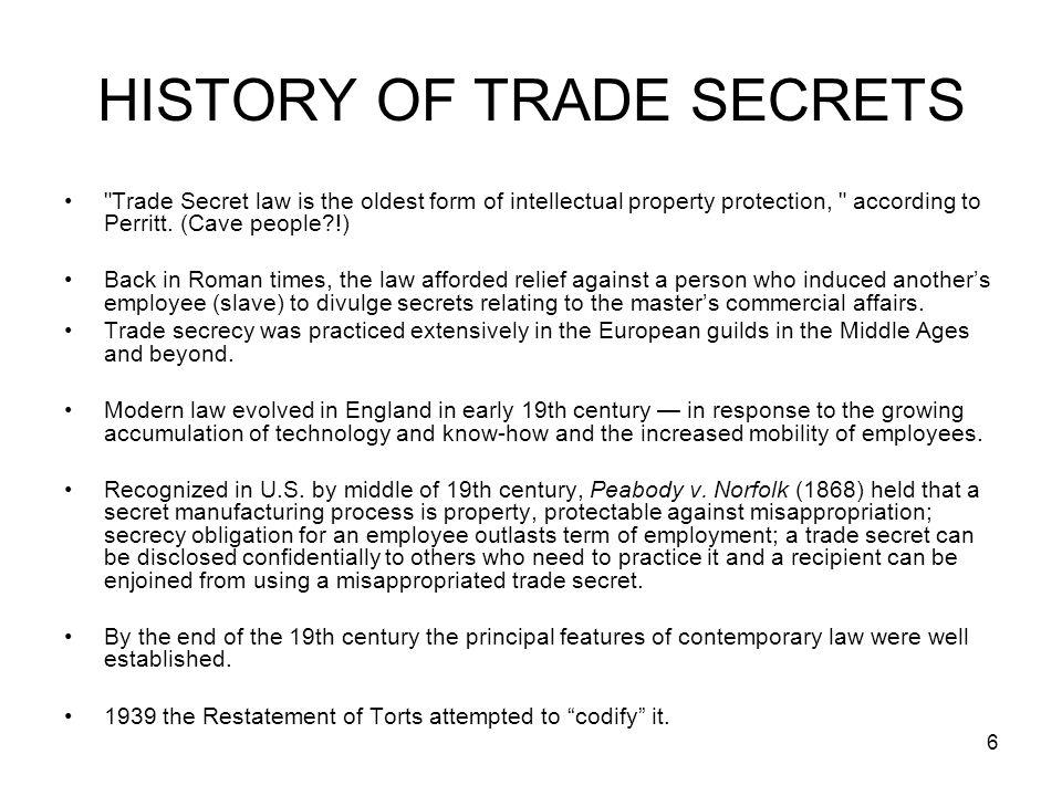 6 HISTORY OF TRADE SECRETS