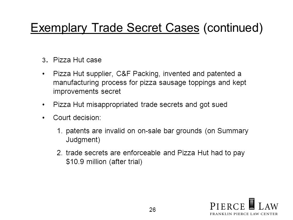 26 Exemplary Trade Secret Cases (continued) 3.