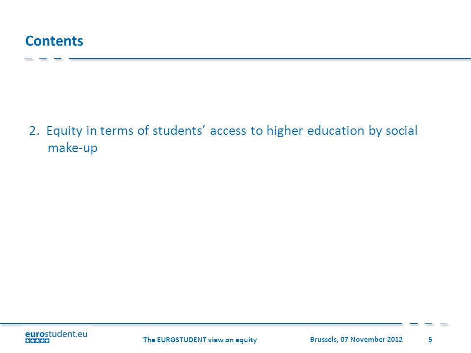 The EUROSTUDENT view on equity Brussels, 07 November 2012 6 Framework scheme for the different routes into higher education