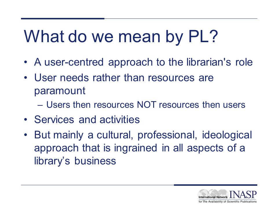 What do we mean by PL.