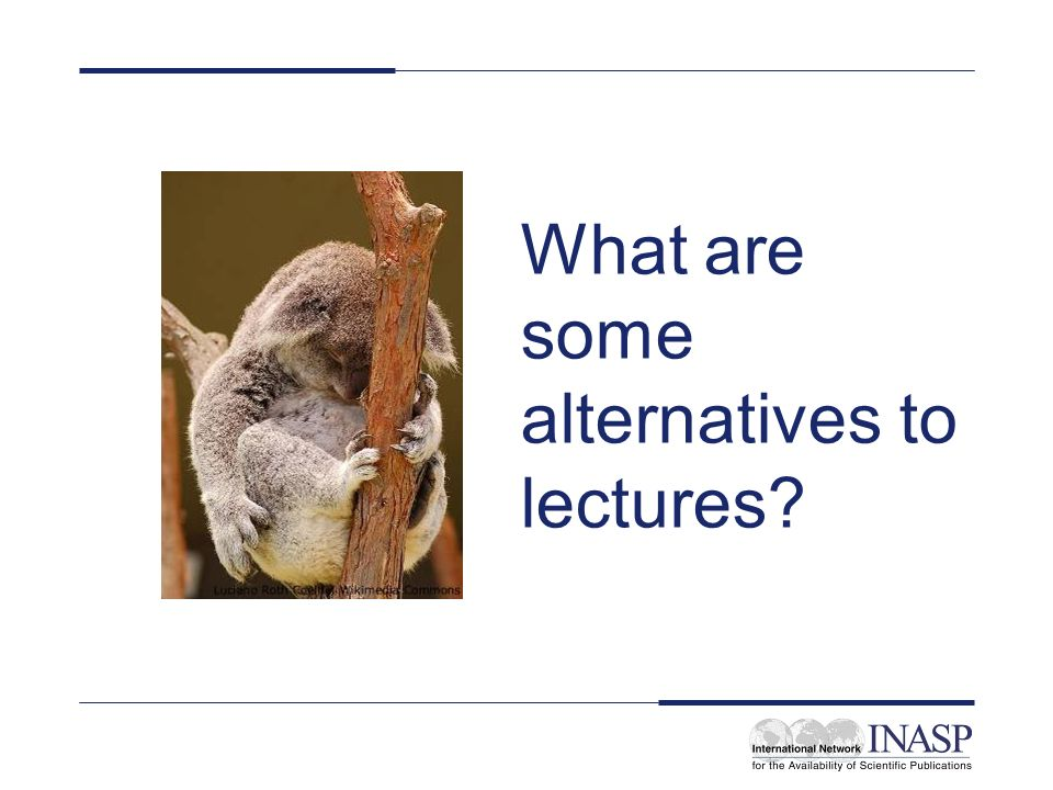 What are some alternatives to lectures?