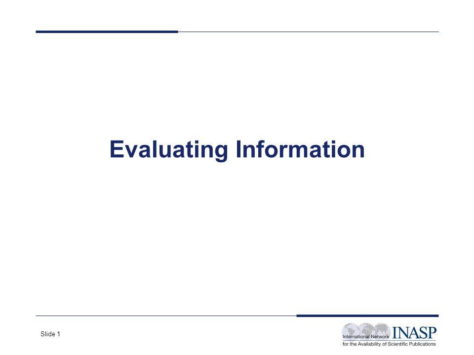Slide 1 Evaluating Information