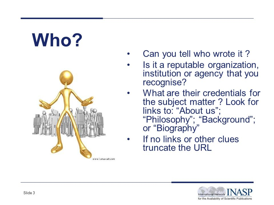 Slide 4 Before you click to view the page...Look at the URL – is it a personal page or site .