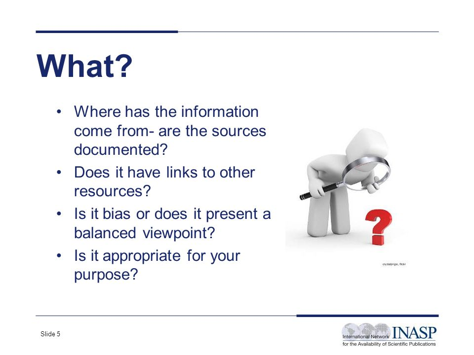 Slide 6 When? When was it written? Was it written as a one- off or is it frequently updated?