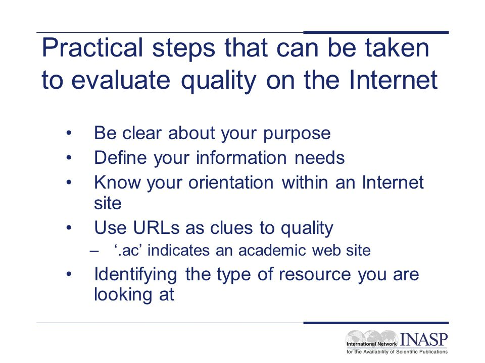 Summary Quality and evaluation is important when dealing with electronic resources Some materials will have known quality (e.g.
