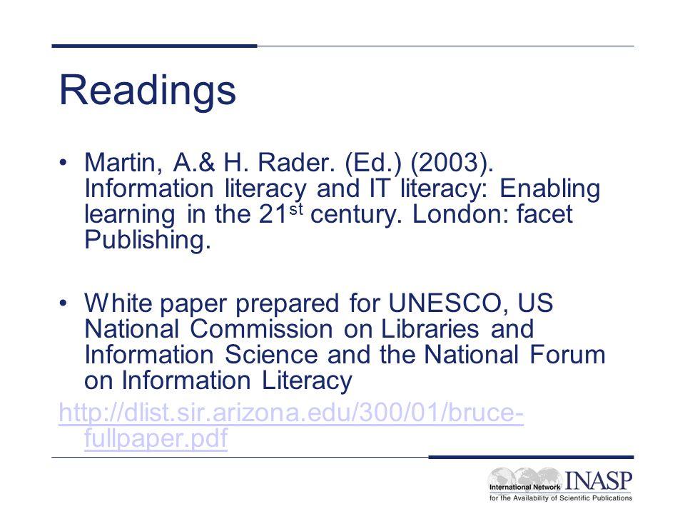 Readings Martin, A.& H.Rader. (Ed.) (2003).