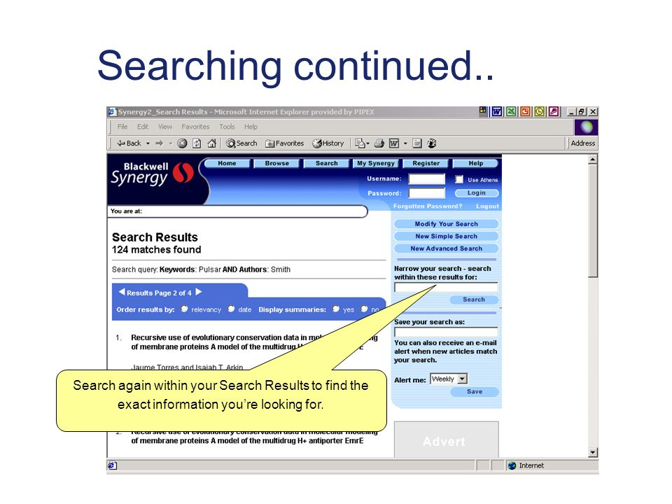 Searching continued.. Search again within your Search Results to find the exact information youre looking for.