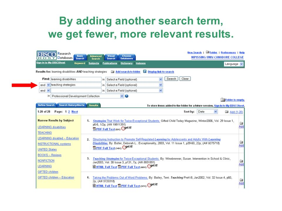 By adding another search term, we get fewer, more relevant results.