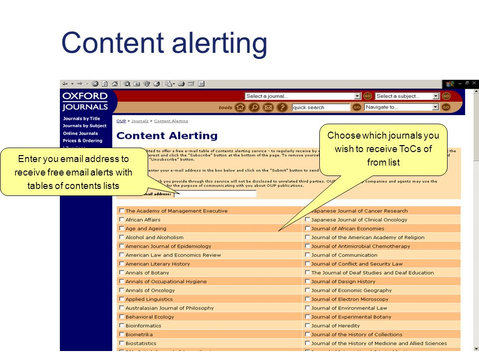 Content alerting Enter you  address to receive free  alerts with tables of contents lists Choose which journals you wish to receive ToCs of from list