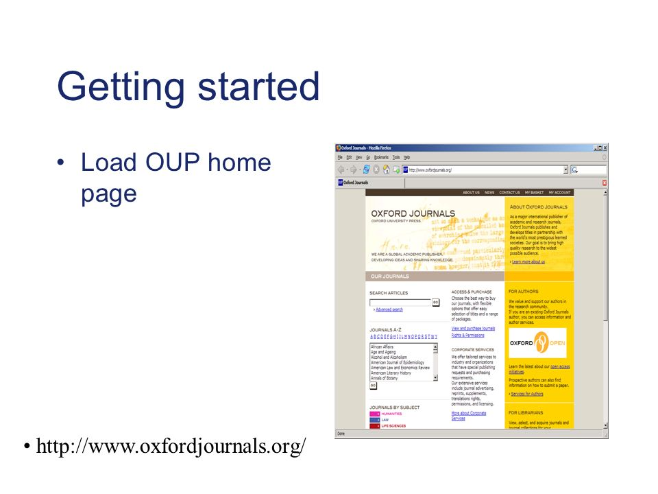 Getting started Load OUP home page http://www.oxfordjournals.org/