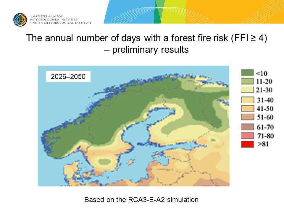 The annual number of days with a forest fire risk (FFI 4) – preliminary results Based on the RCA3-E-A2 simulation 2026–2050