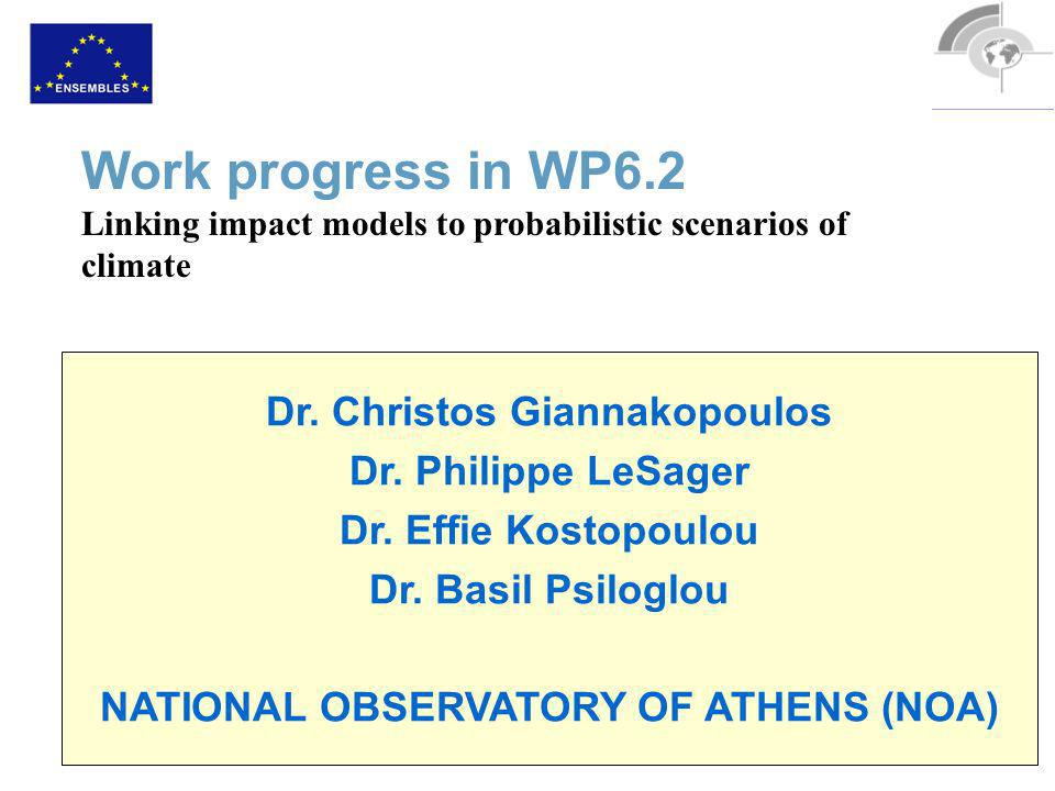 Dr. Christos Giannakopoulos Dr. Philippe LeSager Dr.