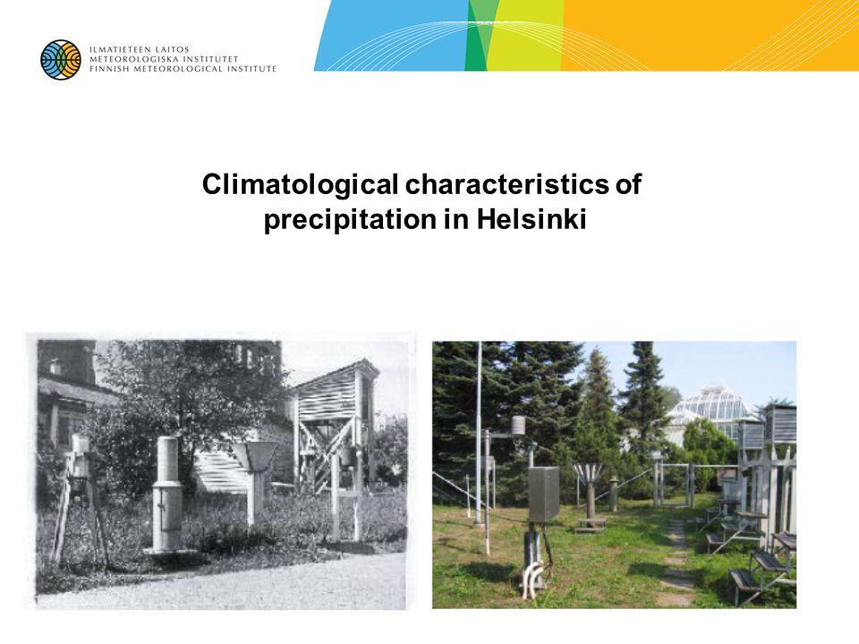 Climatological characteristics of precipitation in Helsinki