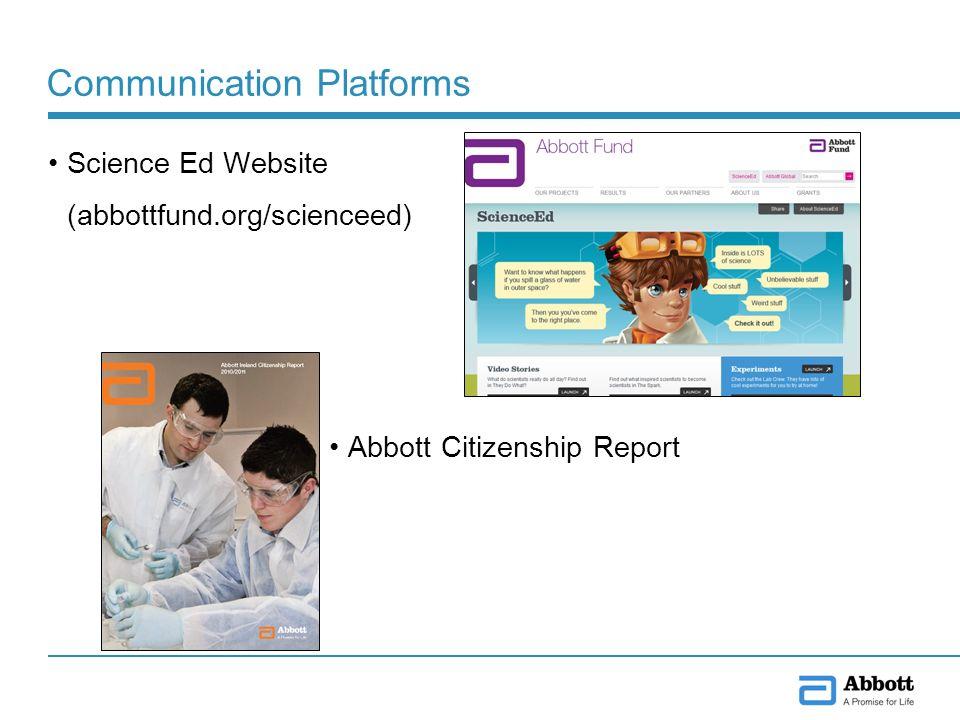 Communication Platforms Science Ed Website (abbottfund.org/scienceed) Abbott Citizenship Report