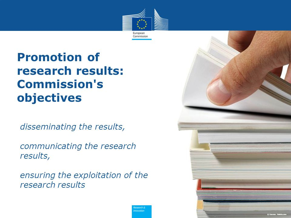 Promotion of research results: Commission's objectives disseminating the results, communicating the research results, ensuring the exploitation of the