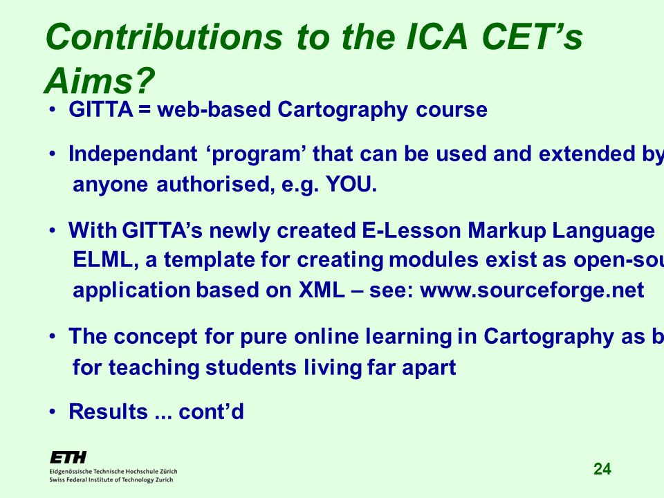 24 Contributions to the ICA CETs Aims.