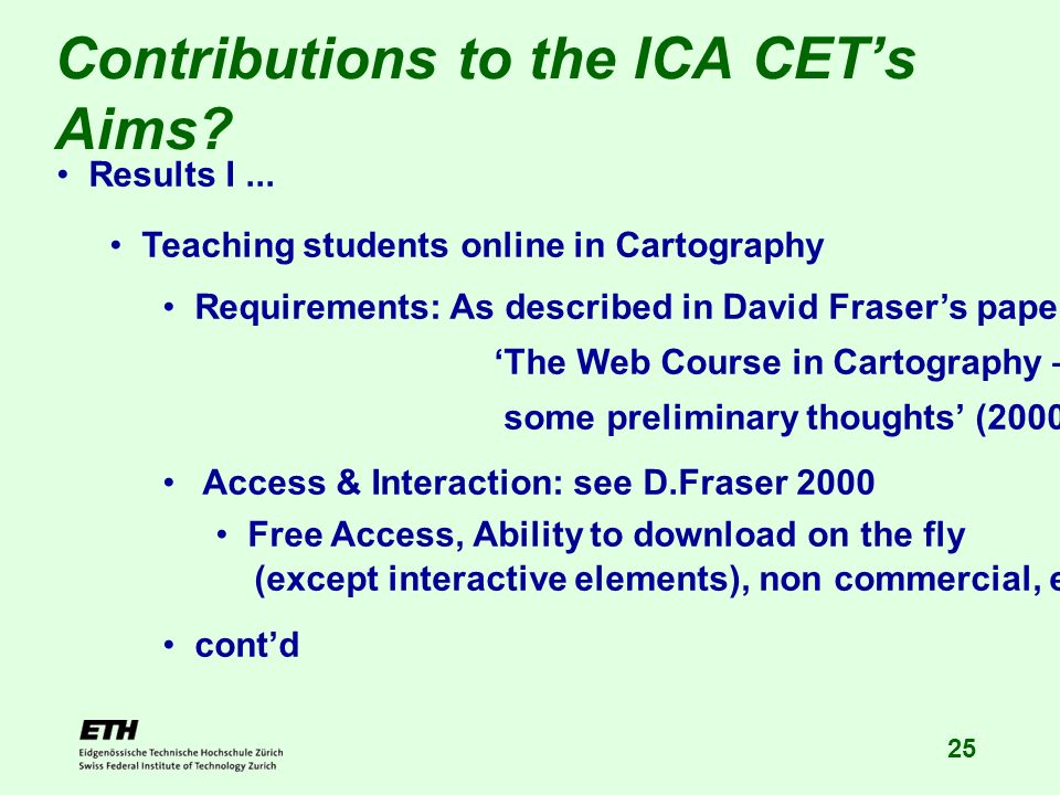 25 Contributions to the ICA CETs Aims. Results I...