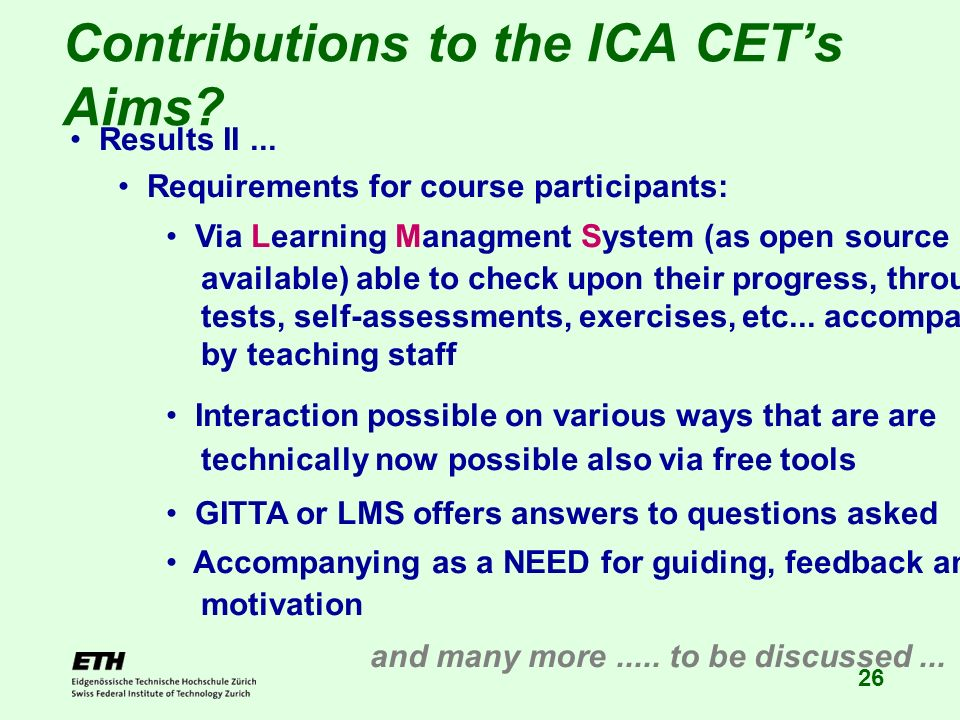 26 Contributions to the ICA CETs Aims. Results II...