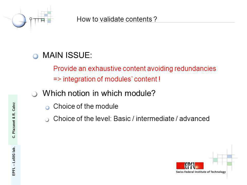 MAIN ISSUE: Provide an exhaustive content avoiding redundancies => integration of modules content .
