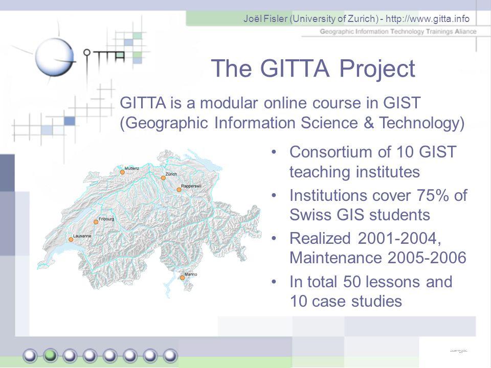Joël Fisler (University of Zurich) - http://www.gitta.info GITTA: The content