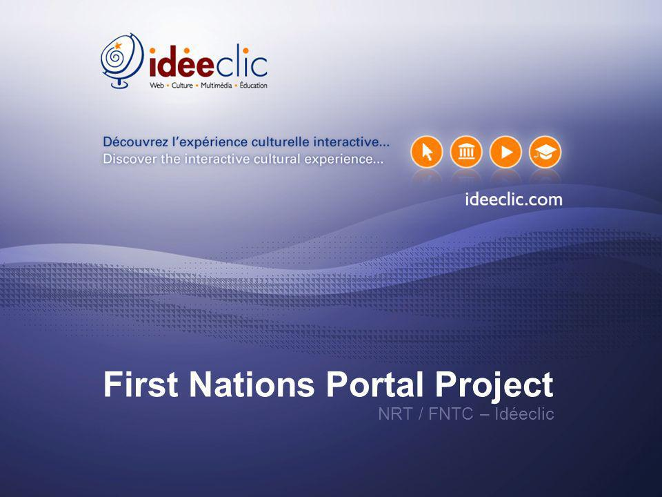First Nations Portal Project NRT / FNTC – Idéeclic