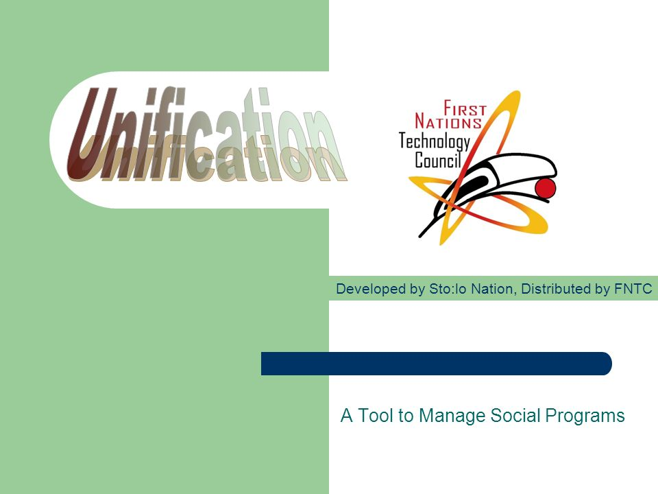Unification is a client management tool.