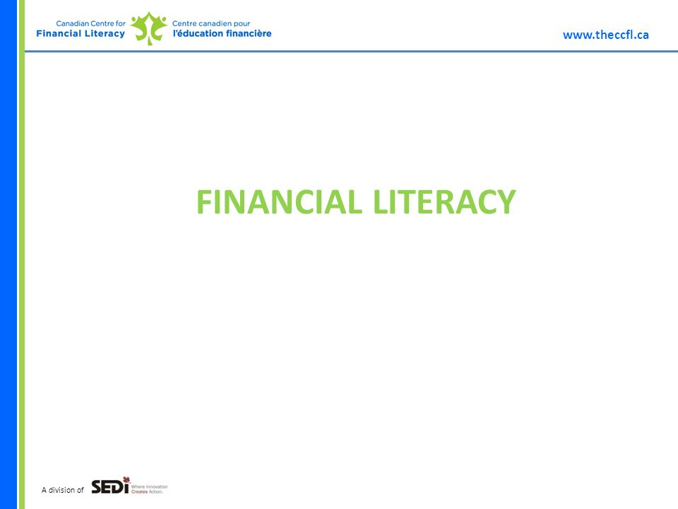 A division of FINANCIAL LITERACY